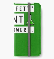 Screw your lab safety, I want super powers iPhone Wallet/Case/Skin