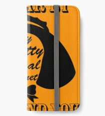 I Swear By My Pretty Floral Bonnet I Will End You iPhone Wallet/Case/Skin