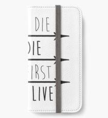 Aber zuerst werden wir leben iPhone Flip-Case/Hülle/Skin