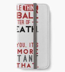 Fußball ist eine Frage von Leben und Tod. iPhone Flip-Case/Hülle/Klebefolie