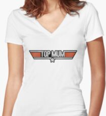 TOP MUM Parody - Mother's Day & Mom's Birthday Gift! Women's Fitted V-Neck T-Shirt