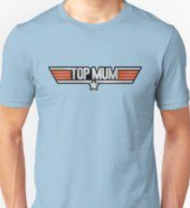 TOP MUM Parody - Mother's Day & Mom's Birthday Gift! T-Shirt