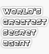World's greatest secret agent Sticker