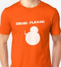 Droid, Please! T-Shirt