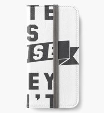 They Hate Us 'Cause They Ain't Us Shirt iPhone Wallet/Case/Skin