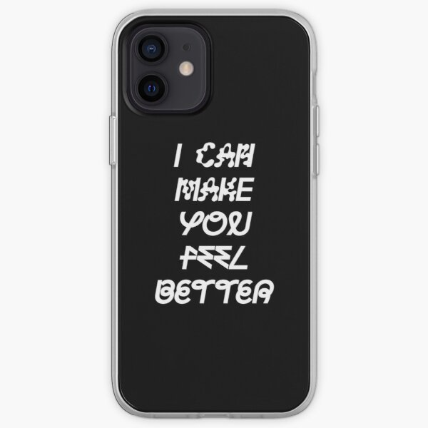 I Can Make You Feel Better Sophie iPhone Soft Case