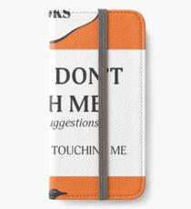 Bitte berühren Sie mich nicht iPhone Flip-Case/Hülle/Klebefolie