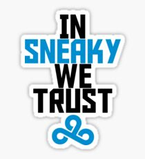 In Sneaky we trust Sticker