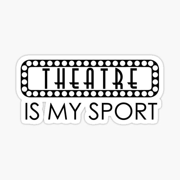 El teatro es mi deporte Pegatina