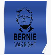 BERNIE WAS RIGHT Poster