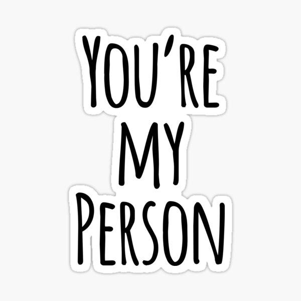 Eres mi persona Cita de amigo Pegatina