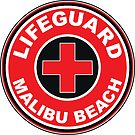 LIFEGUARD MALIBU BEACH California Surf Surfer Surfboard Waves Ocean Beach Vacation by MyHandmadeSigns
