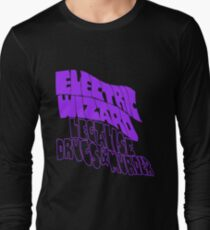 Electric Wizard, Legalise Drugs & Murder  Long Sleeve T-Shirt