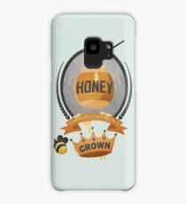 Honey, You Should See Me In A Crown. Case/Skin for Samsung Galaxy