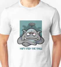 Trolls will be trolls Unisex T-Shirt