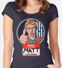 Hello my name is Matt Women's Fitted Scoop T-Shirt