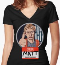 Hello my name is Matt Women's Fitted V-Neck T-Shirt