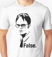 Dwight False - T Shirt Unisex T-Shirt