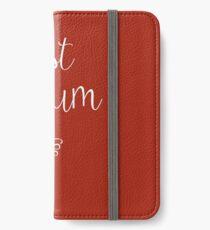 Best Mum iPhone Wallet/Case/Skin