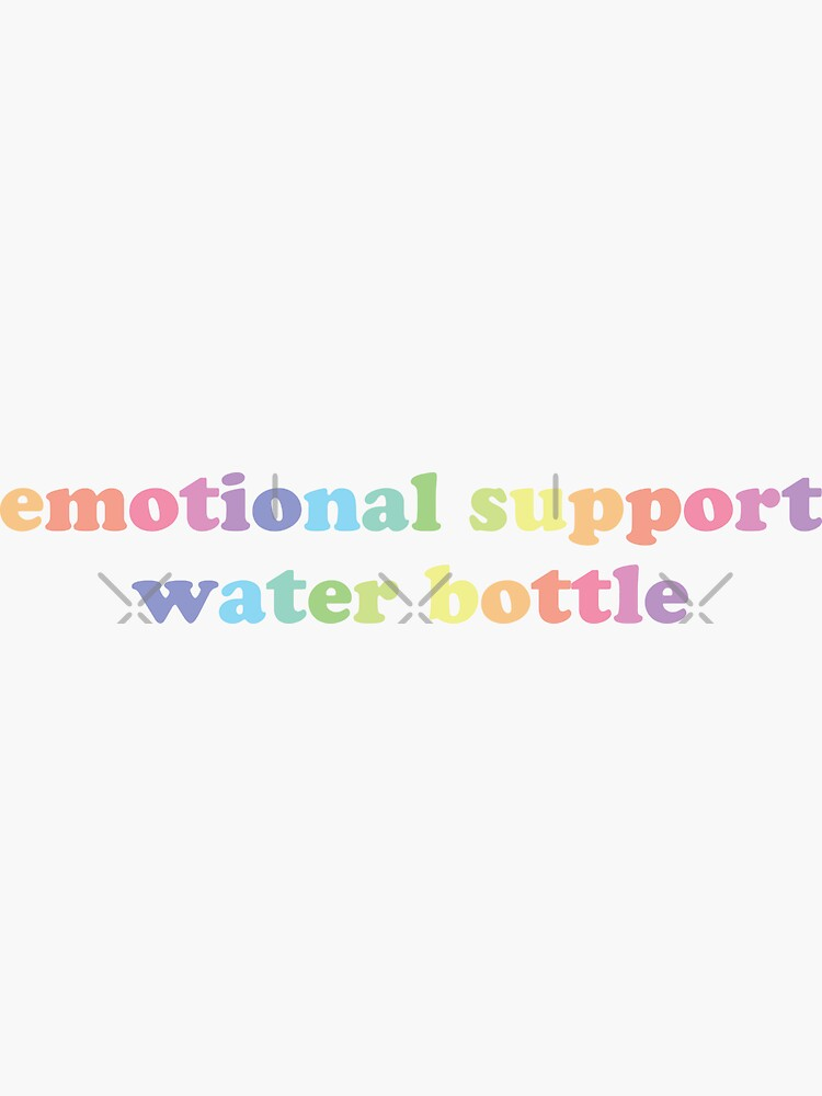 emotional support water bottle by ColorRitual