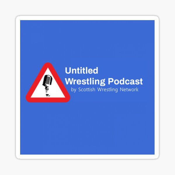Untitled Wrestling Podcast by SWN Sticker