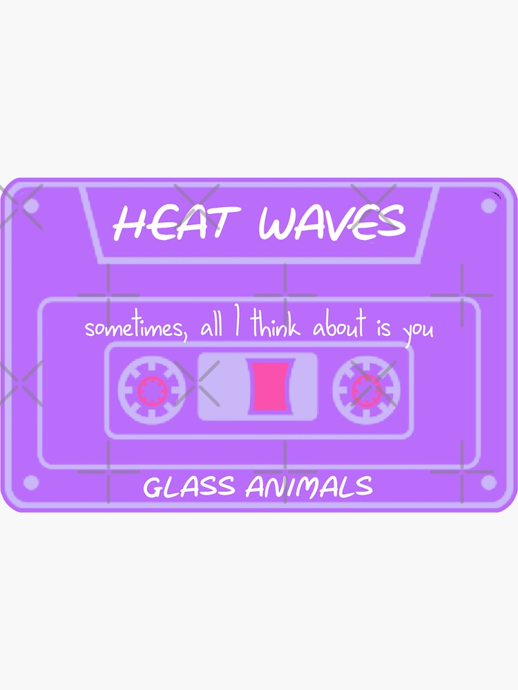 heat waves glass animals tape by juliasantos5