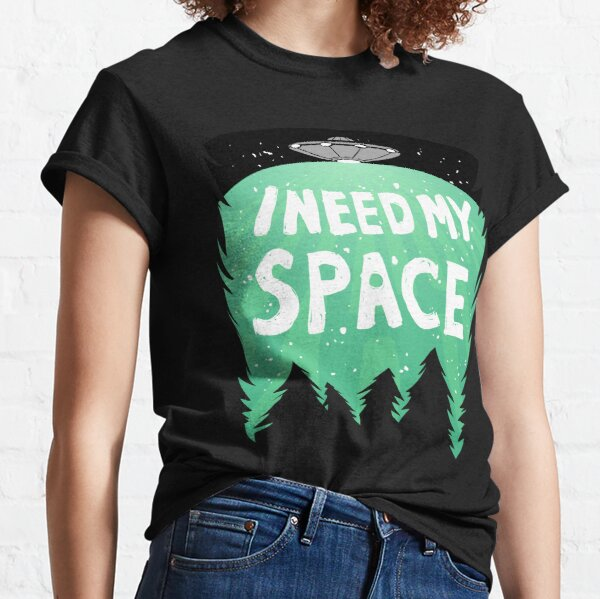 I Need My Space (Color) Classic T-Shirt