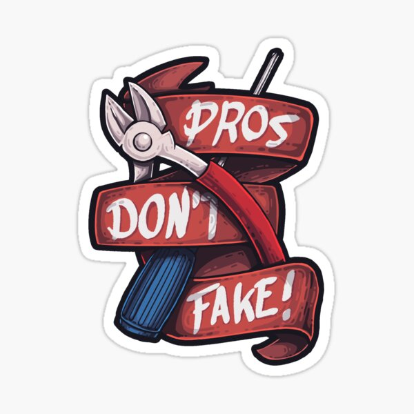 CSGO Pros don't Fake Sticker