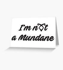 Shadowhunter's Mundane Greeting Card