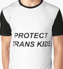protect trans kids !!! Graphic T-Shirt