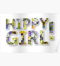 HIPPY GIRL! with flowers Poster
