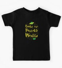Books are portable worlds Kids Tee
