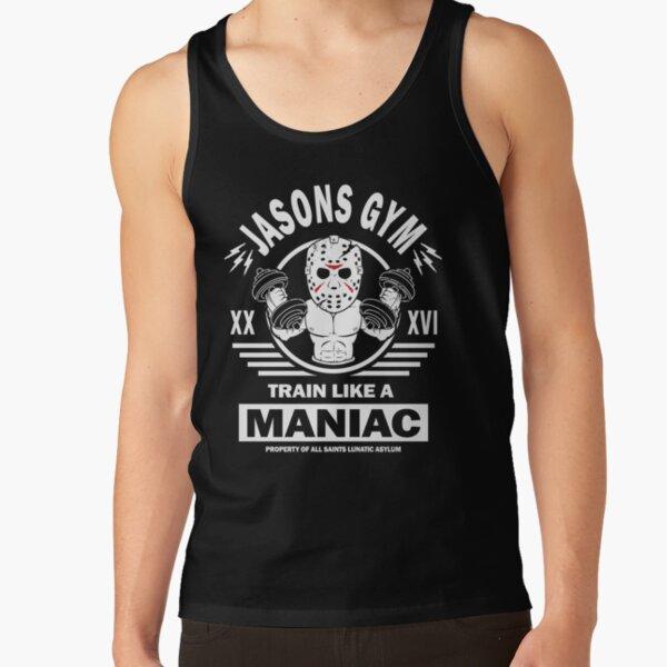 Jasons Gym, Train Like A Maniac Tank Top