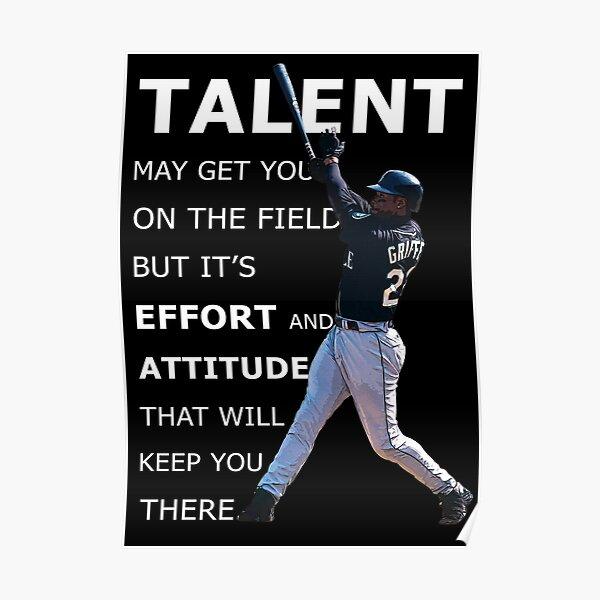 Ken Griffey Jr Baseball Motivational Quote Poster