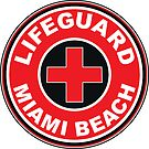LIFEGUARD MIAMI BEACH FLORIDA Surf Surfer Surfboard Waves Ocean Beach Vacation by MyHandmadeSigns