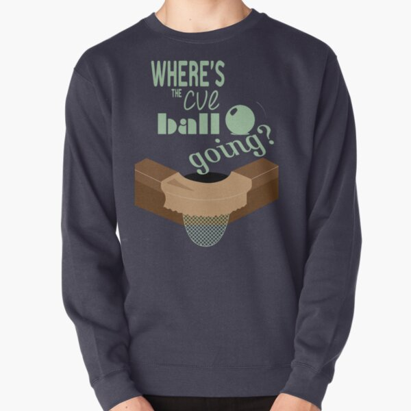 Where's the cue ball going? Pullover Sweatshirt