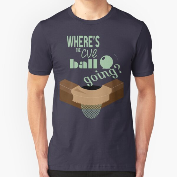 Where's the cue ball going? Slim Fit T-Shirt