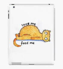 love me, feed me iPad Case/Skin