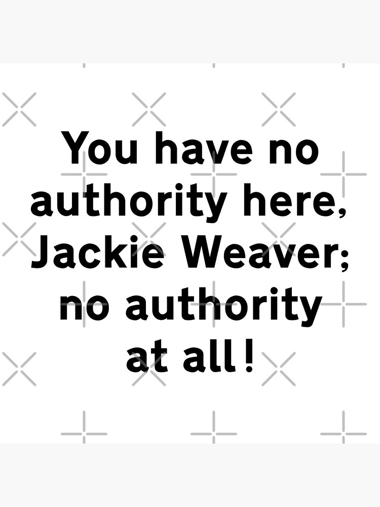 NDVH You have no authority here, Jackie Weaver by nikhorne