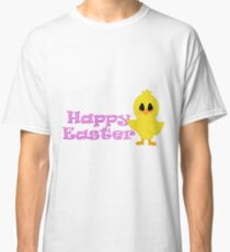 Happy Easter Chick Classic T-Shirt