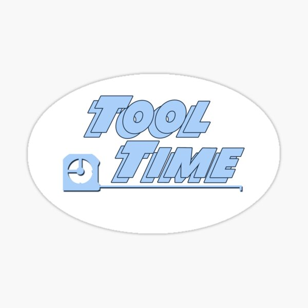 Tool Time Sticker