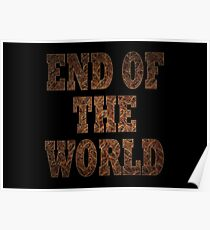 End Of The World (Rust) Poster