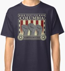 Fight for Columbia Classic T-Shirt