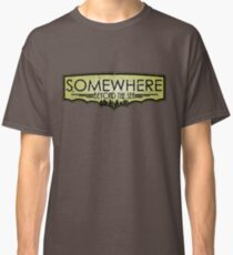 Somewhere Beyond The Sea Classic T-Shirt