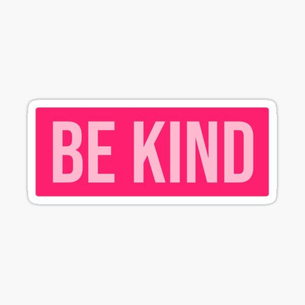Pink Be Kind Sticker