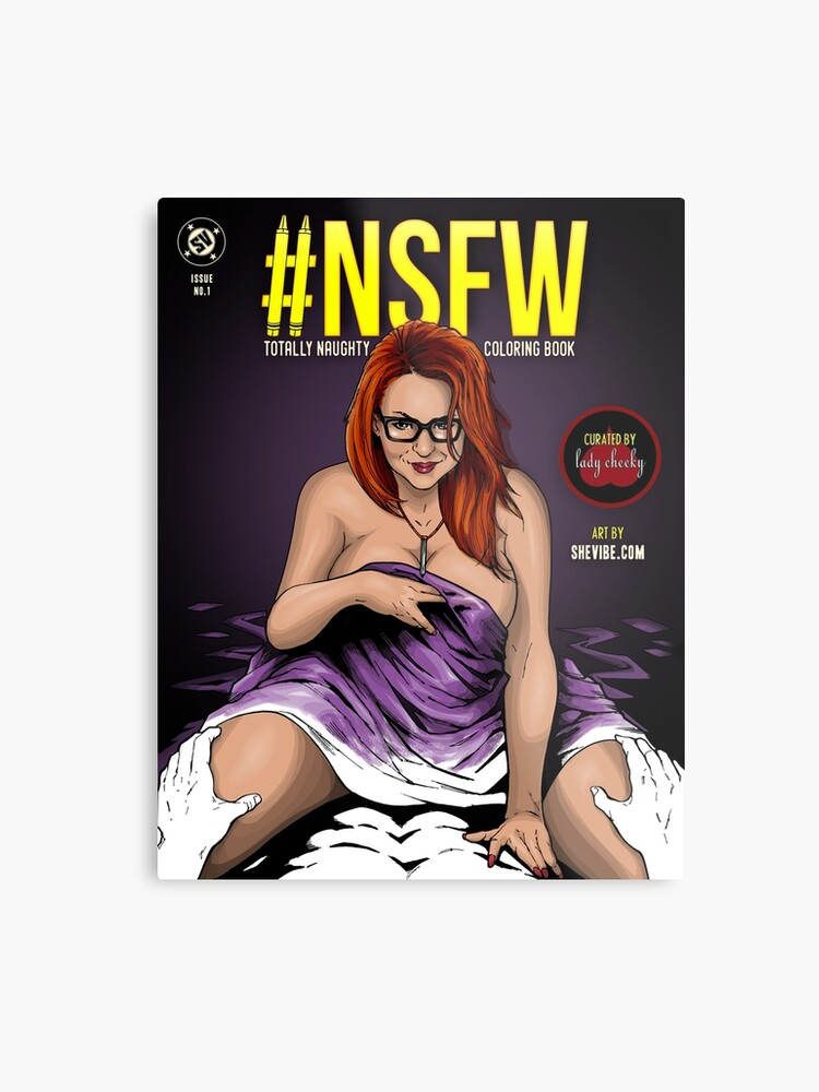 SheVibe Presents - #NSFW Totally Naughty Coloring Book - Edited by ...