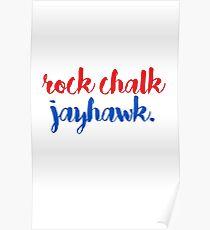 Rock Chalk Jayhawk Poster
