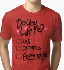 Mabel: do you like me Tri-blend T-Shirt