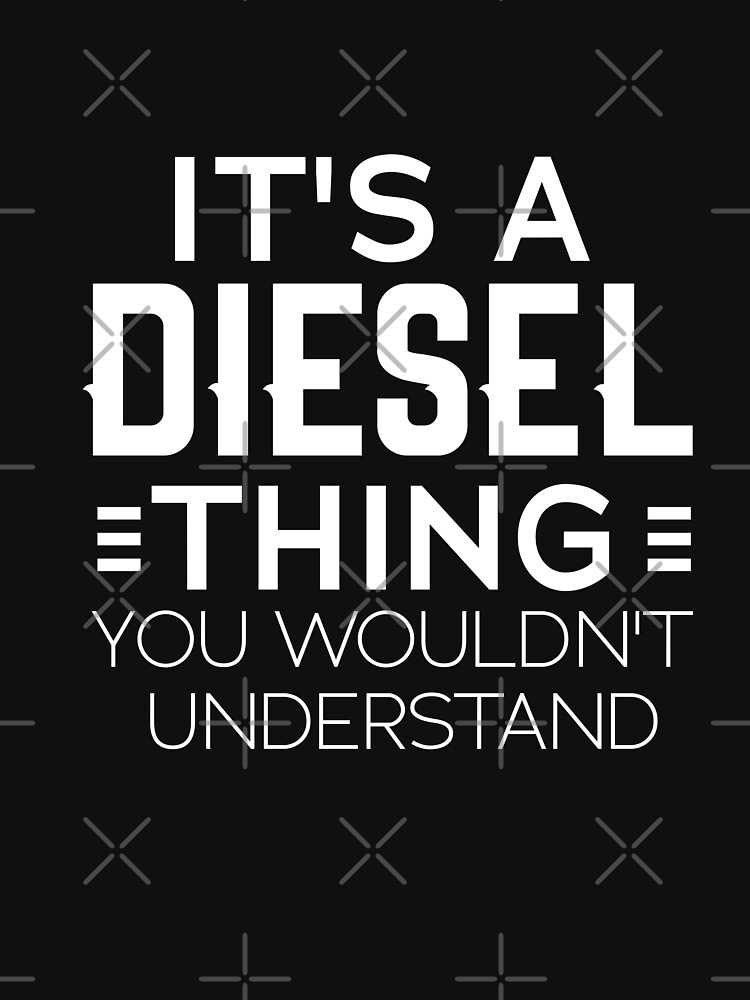 It's a Diesel Thing You Wouldn't Understand Funny Truck Driver Gift by OneOnlineShop