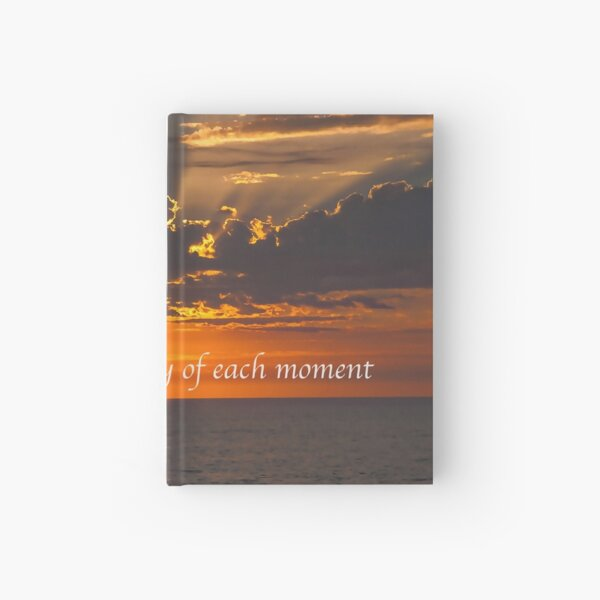 Embrace The Moment Hardcover Journal